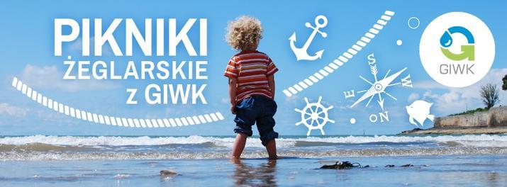Piknik żeglarski w gdańskim Centrum Żeglarstwa!